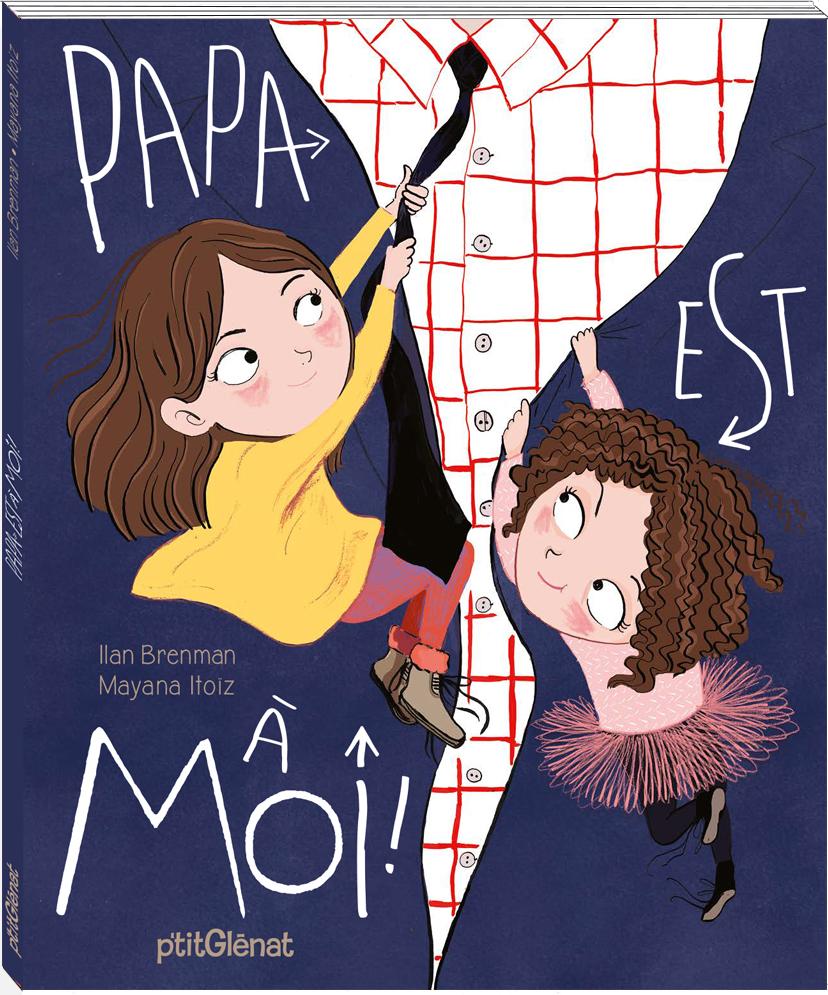 mayana-itoiz-illustratrice-papa-est-a-moi-couverture